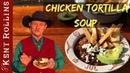 Chicken Tortilla Soup Sopa de Tortilla con Pollo