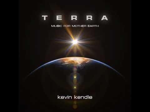 Kevin Kendle - Terra (Music For Mother Earth) [Full Album] Ambient, New Age