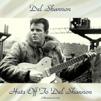 Del Shannon альбом Hats Off To Del Shannon
