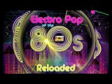 Electro Pop of the 80s Reloaded