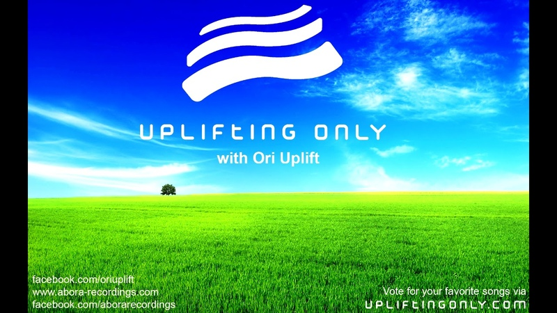 Ori Uplift - Uplifting Only 231 [No Talking] (July 13, 2017) [All Instrumental]