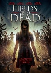 Fields of the Dead (2014) - Subtitulada