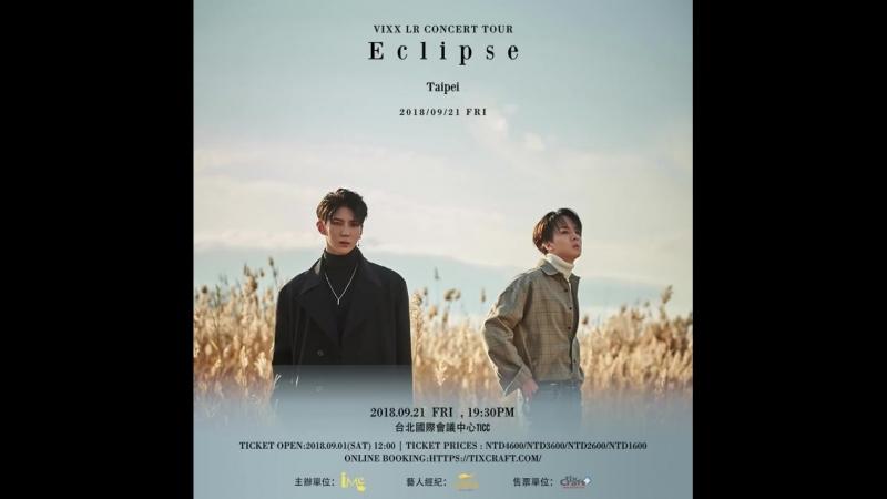 |180916| VIXX LR CONCERT TOUR ECLIPSE IN TAIPEI teaser