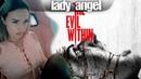 The Evil Within 2 ПРОХОЖДЕНИЕ ОТ LADY ANGEL часть 1