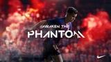 Nike Football Presents: Awaken the Phantom (ft. Coutinho, Mal Pugh, De Bruyne, Neymar, 10R & Pirlo)