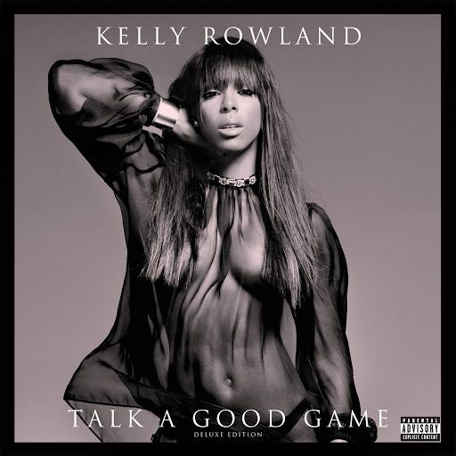 Kelly Rowland альбом Talk A Good Game (Deluxe Edition)