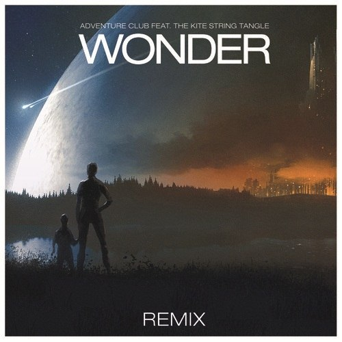 Adventure Club - Wonder (BeatBakers Remix)