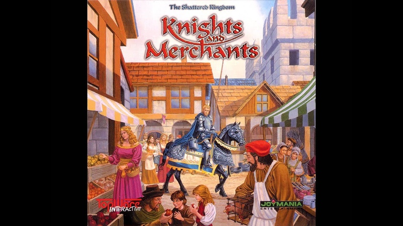 Knights and Merchants [The Shattered Kingdom] - 2 - Busy