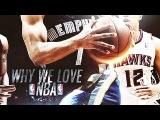 WHY WE LOVE NBA