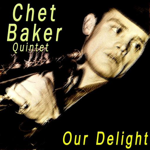 Chet Baker альбом Our Delight