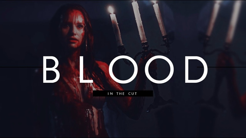 Multifemale ✘ Blood in the cut [COLLAB]