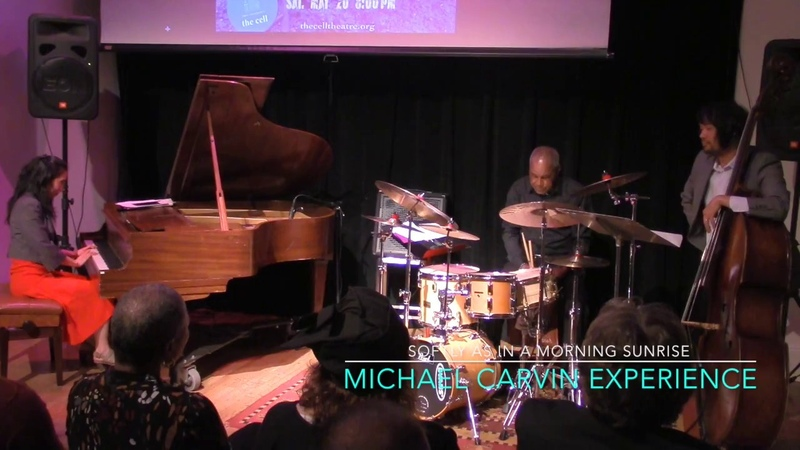 Michael Carvin Experience - Softly As In A Morning Sunrise