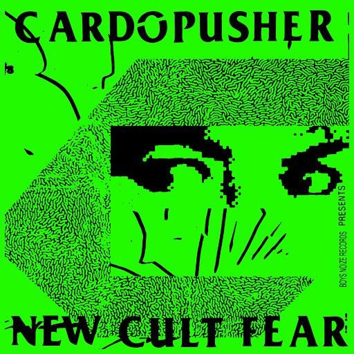 Cardopusher альбом New Cult Fear