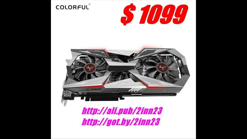 Colorful, GPU iGame, видеокарта, GTX, 1080ti вулкан x Le, Nvidia, 1480-1582 мГц, 11 г память, 2018