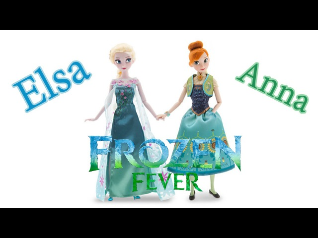 Disney Edition Frozen Fever Anna and Elsa Dolls Gift Set Review