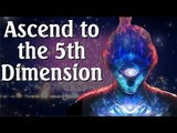 Ascend to the 5th Dimension - Super High Vibrational Ascension