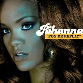 Rihanna альбом Pon de Replay
