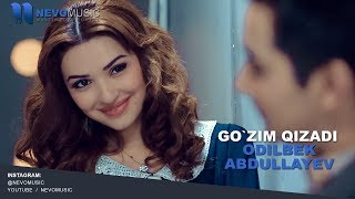 Odilbek Abdullayev - Go'zim qizadi | Одилбек Абдуллаев - Гузим кизади