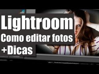 Video aula Lightroom - Como editar foto [+Dicas] \\з