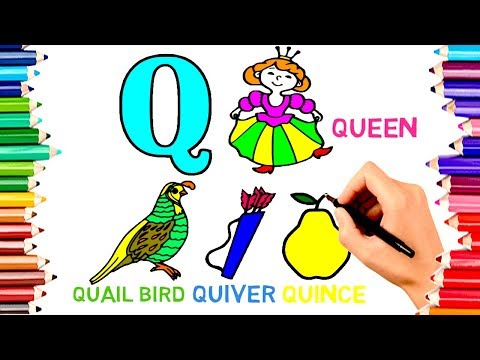 Teach Children To Draw Alphabet Q For Queen Coloring Book | Kids Learn Paint Colors Pages Video205