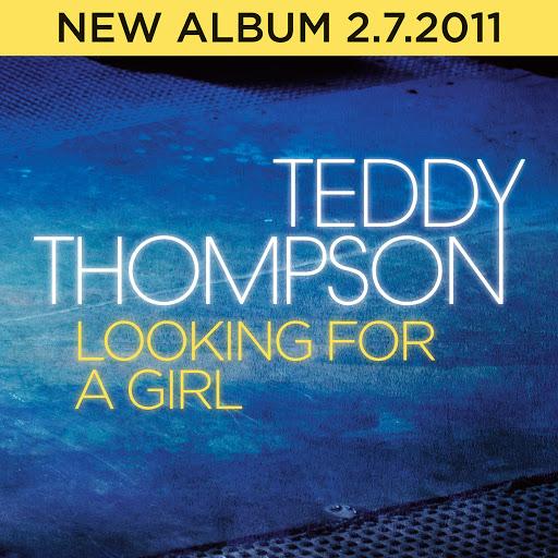 Teddy Thompson альбом Looking For A Girl
