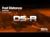 Fast Distance - Naranja (Original Mix)