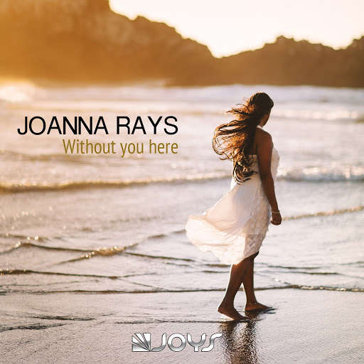 Joanna Rays альбом Without You Here
