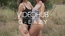 G-Eazy - Me, Myself I (Clips X Ahoy Remix) (VideoHUB) enjoybeauty