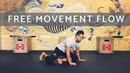 MOVE YOUR BODY: Simple Free Movement Flow