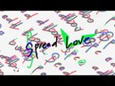 Goldroom Spread Love Lyric Video