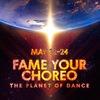 Fame Your Choreo Dance Championship 22-24 МАЯ