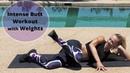 Тренировка ягодиц с гантелями - Шлифовка лучшей попы. Butt Workout with Weights - Sculpt Your Best Butt Ever