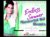 Oceana - Endless Summer (Masterful DJ Remix)