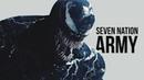 Venom Seven Nation Army