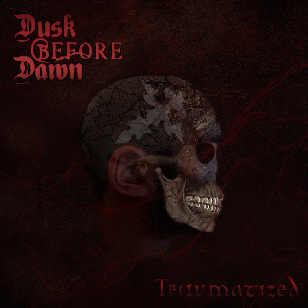 Dusk Before Dawn - Traumatized (2016)