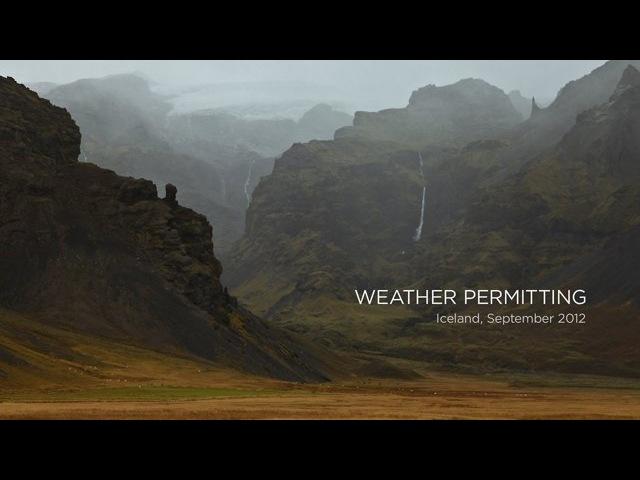 Weather Permitting: Iceland