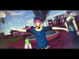 【DisHi,RiiF,Labbert】YOU ARE A - Sata Andagi!【MMD】