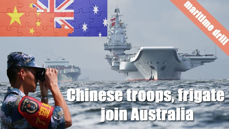 Chinese troops, frigate join Australia's largest maritime drill for first time