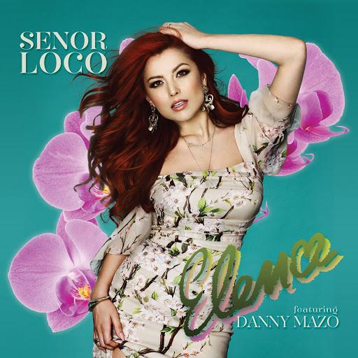 Elena Gheorghe альбом Señor Loco (feat. Danny Mazo)