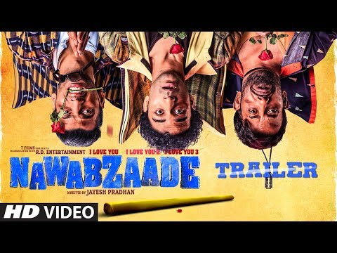 OFFICIAL TRAILER NAWABZAADE Raghav Punit Dharmesh Isha Movie Releasing ► 27July 2018