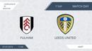 AFL19 Euroleague B Division ZAO CAO Day 7 Fulham Leeds United