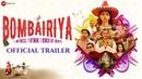 Bombairiya - Official Trailer   Radhika Apte, Siddhanth Kapoor, Akshay Oberoi Ravi Kishan