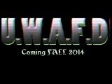 -U.W.A.F.D- (Teaser#1)- 2013