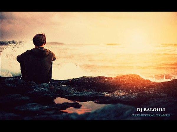 All Sets - Orchestral Trance 2018 @ DJ Balouli Stranger In Tunisia (Epic Love)