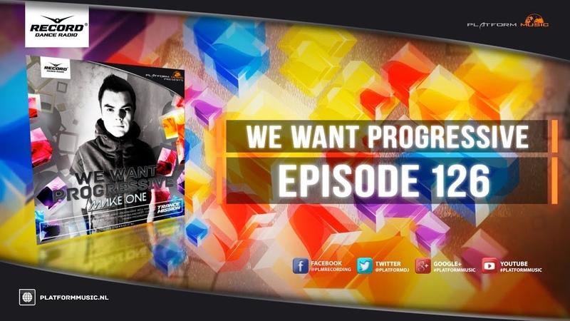 Make One - We Want Progressive 126