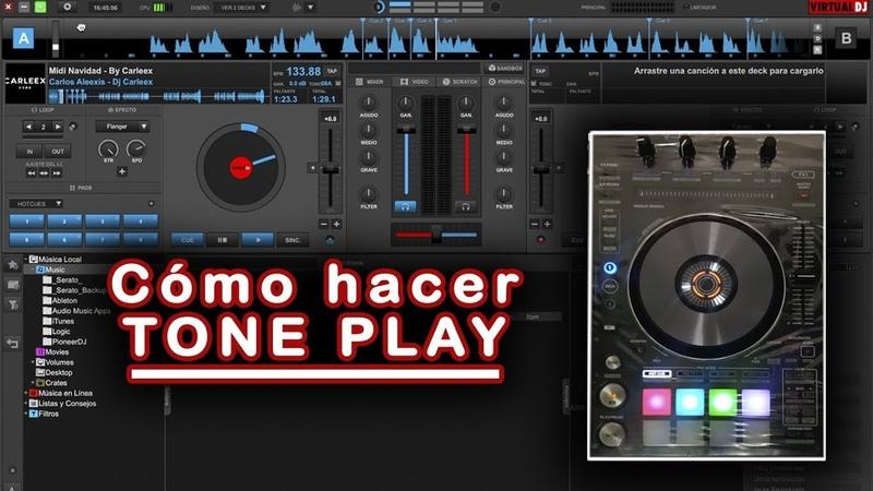 Cómo Hacer TONE PLAY en Virtual dj 8 Rekordbox Dj 5 Serato Dj | Pioneer DDJ-RX | DJ Carleex 2017