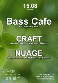 15.08 * BASS CAFE ON AIR @ BARAKOBAMABAR