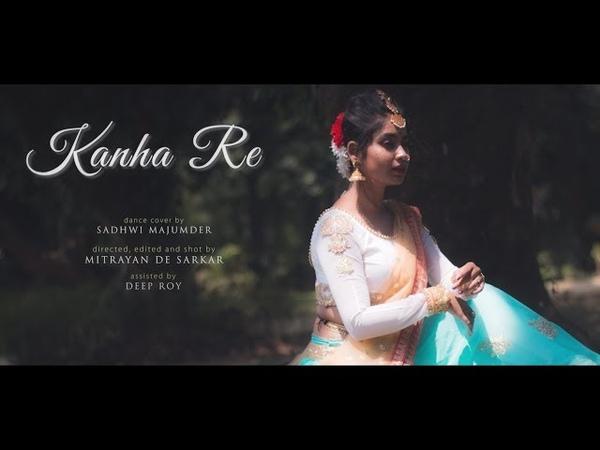 Kanha Re Video Song | Neeti Mohan | Shakti Mohan | Mukti Mohan | Dance Cover by Sadhwi
