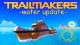 ОБНОВЛЕНИЕ BUILD A BOAT (WATER UPDATE). ТРАНСПОРТ НА ВОДЕ - Trailmakers #2