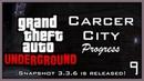 GTA Underground Carcer City Progress 9